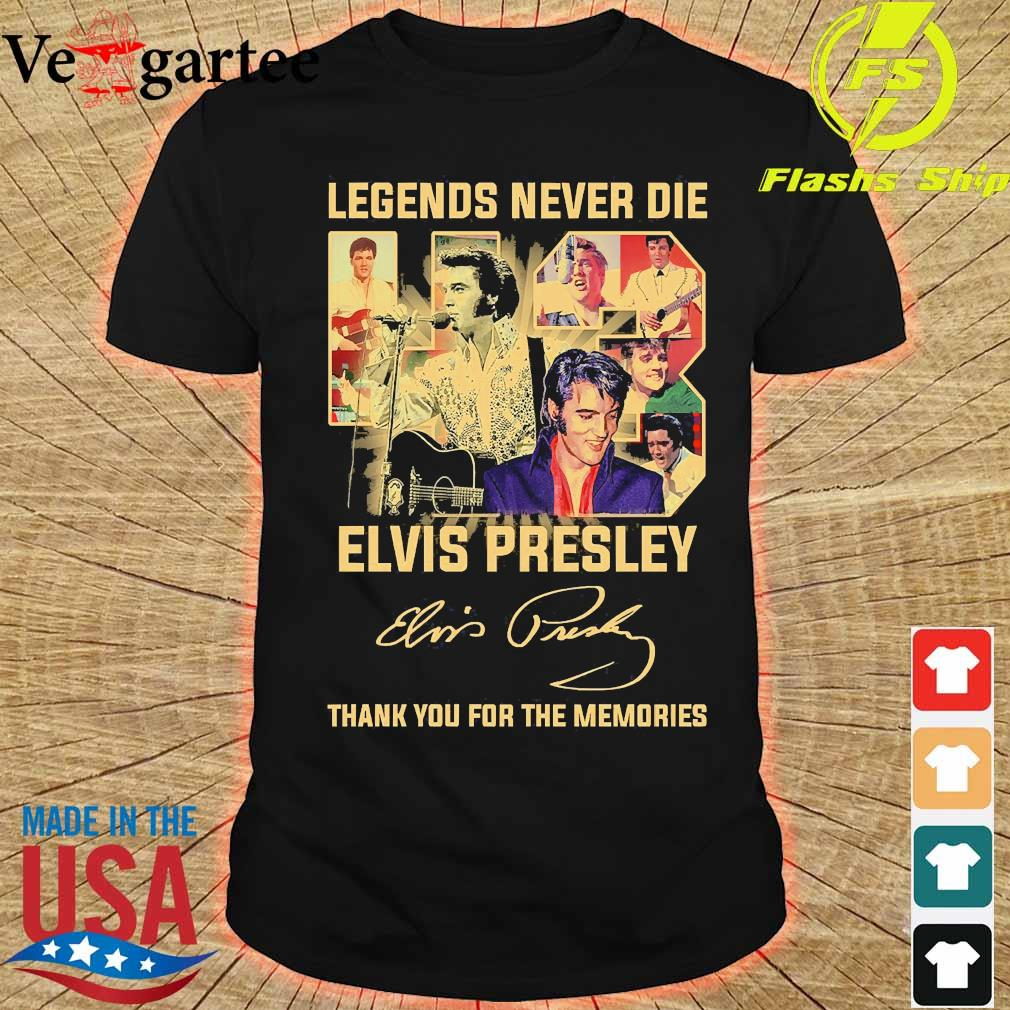Legends never die 43 years Elvis Presley thank You for the memories signature shirt