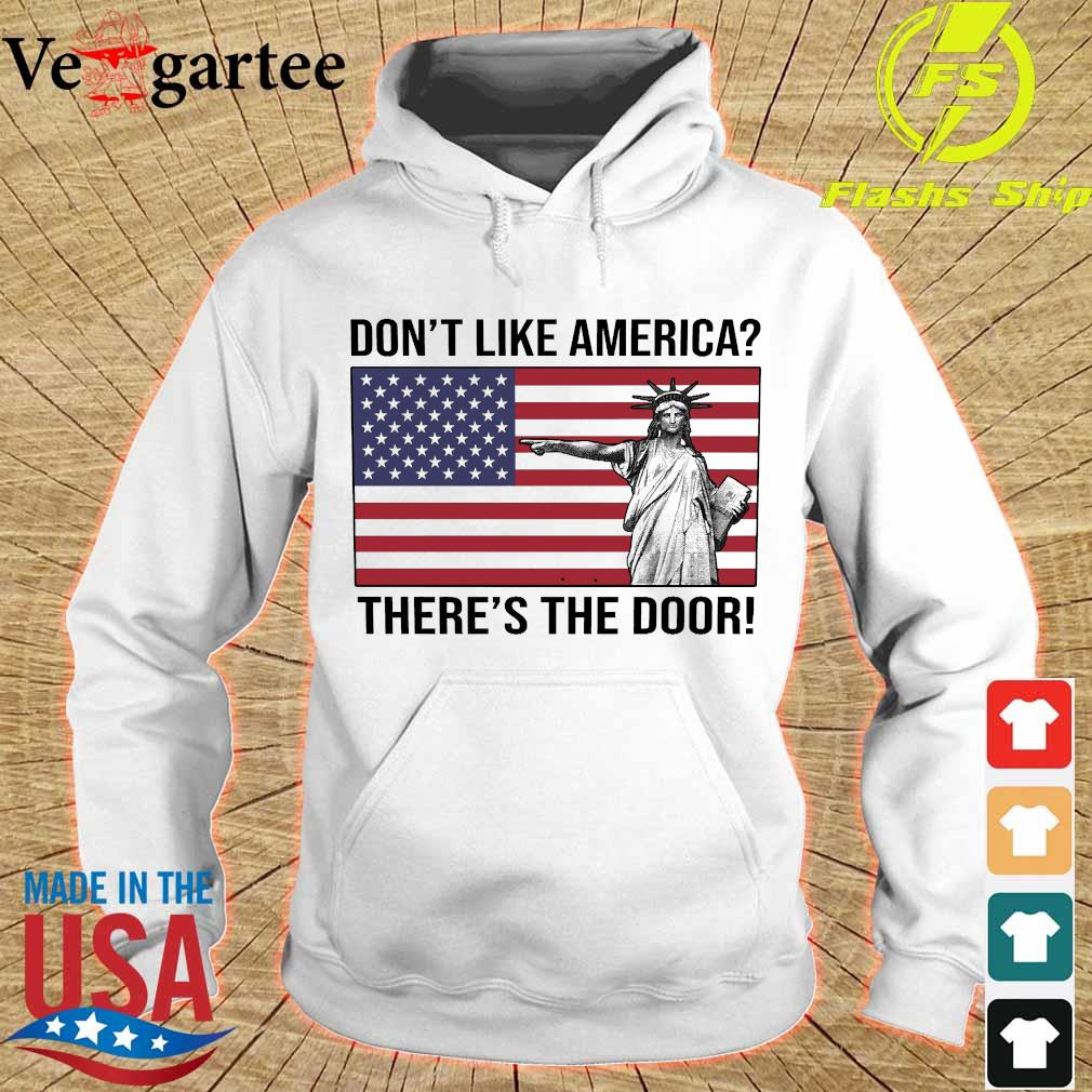 Liberty don't like America there's the door s hoodie