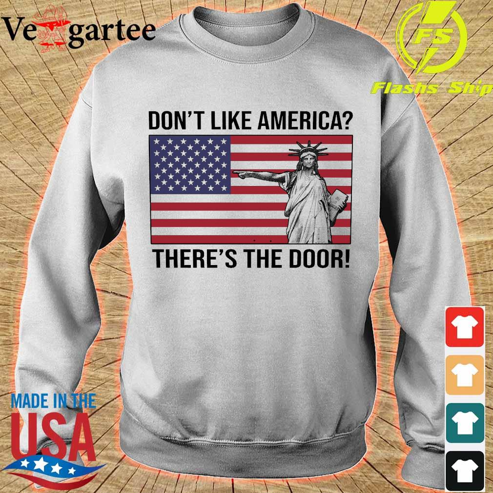 Liberty don't like America there's the door s sweater