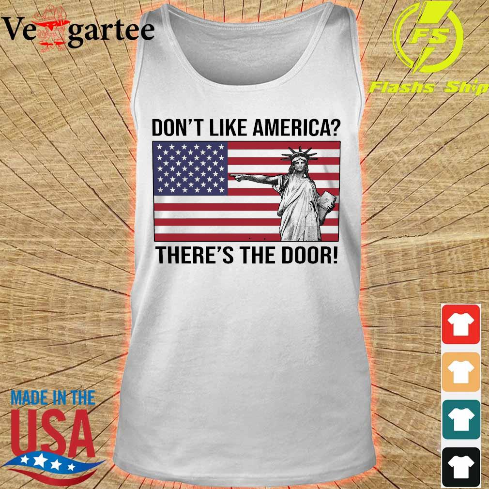 Liberty don't like America there's the door s tank top