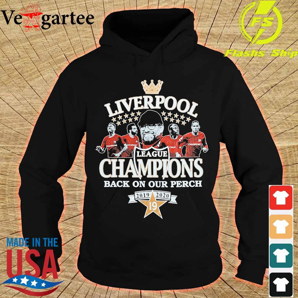 Liverpool league champions back on our perch 2019 2020 s hoodie