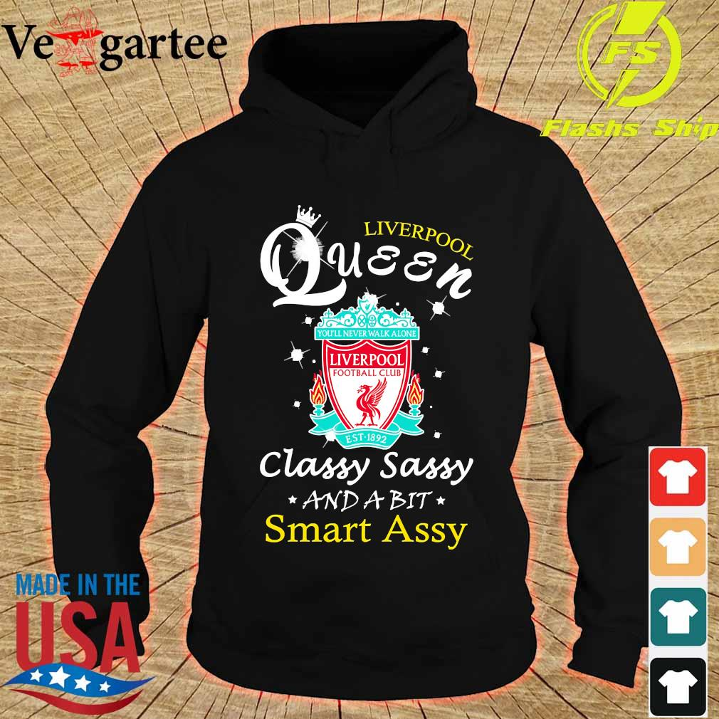 Liverpool queen classy sassy and a bit Smart assy s hoodie