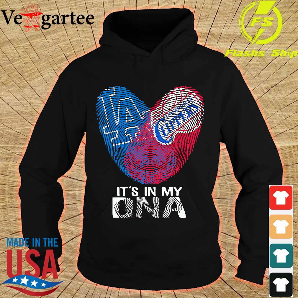 Los Angeles Clippers and Los Angeles Dodgers It's in my DNA heart s hoodie