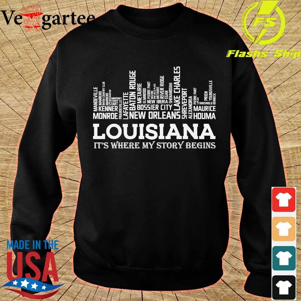 Louisiana It's where my story begins s sweater