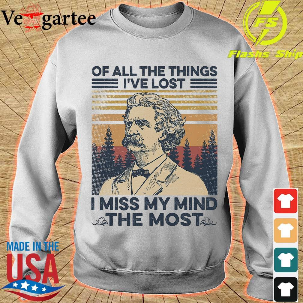 Mark Twain Of all the things I've lost i miss my mind the most vintage s sweater