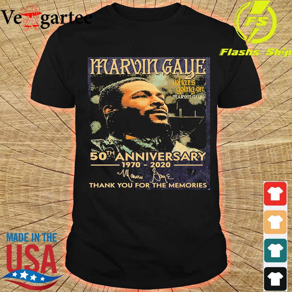 Marvin Gaye what's going on 50th anniversary 1970 2020 thank You for the memories signature shirt