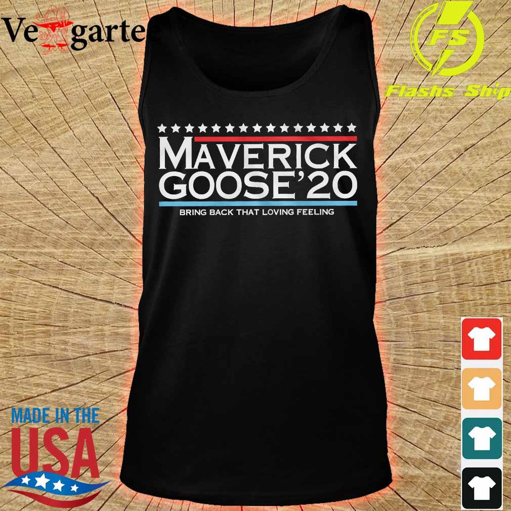 Maverick Goose'20 bring back that loving feeling s tank top