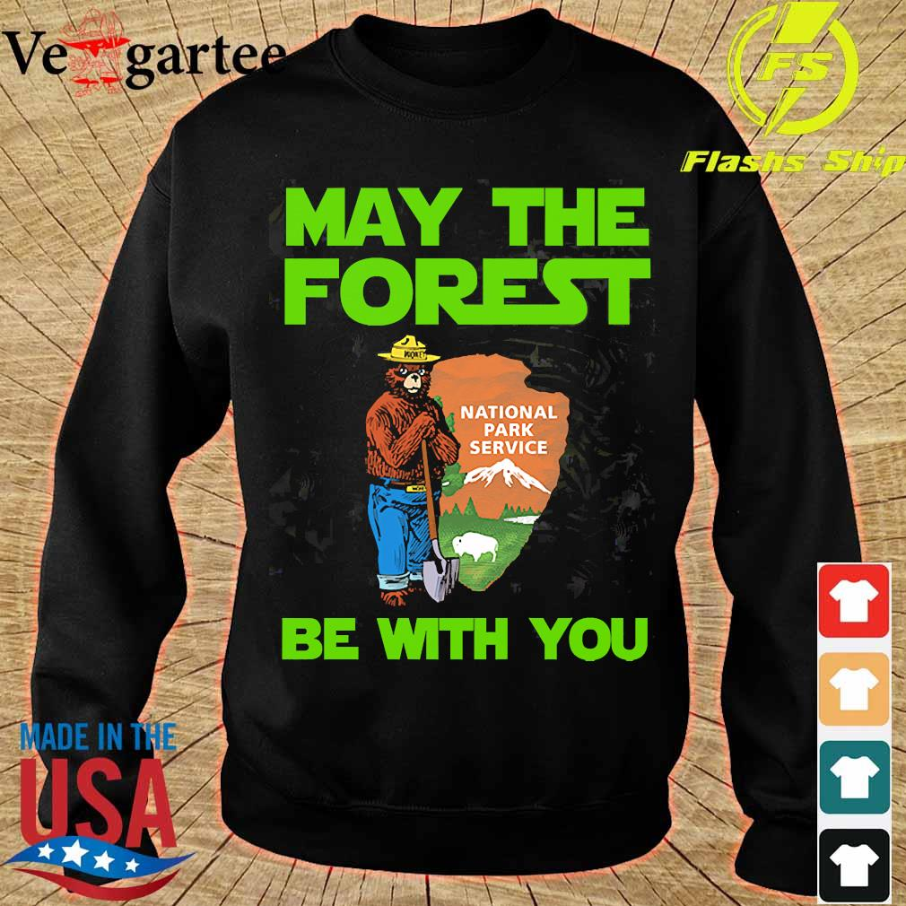 May the forest be with You national park service s sweater