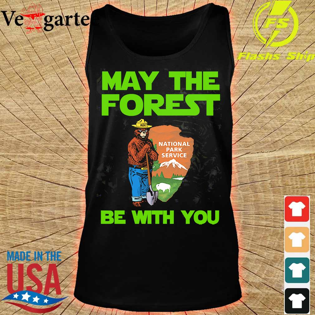 May the forest be with You national park service s tank top