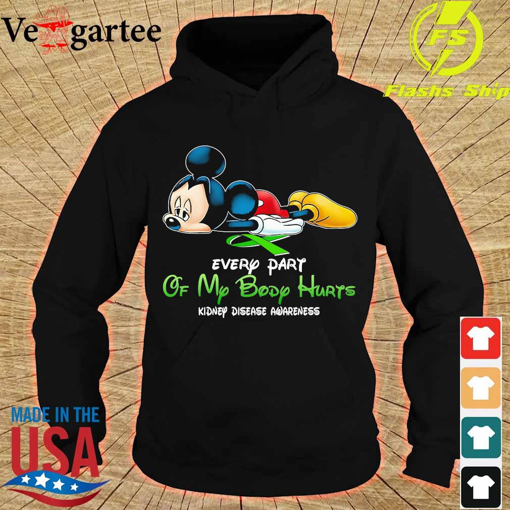 Mickey Mouse every part of my body hurts kidney disease awareness s hoodie