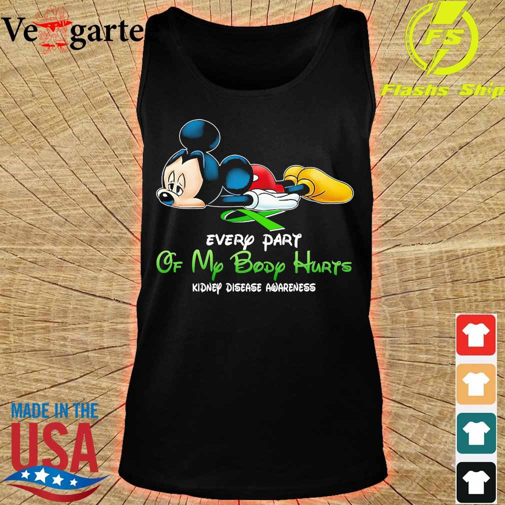 Mickey Mouse every part of my body hurts kidney disease awareness s tank top