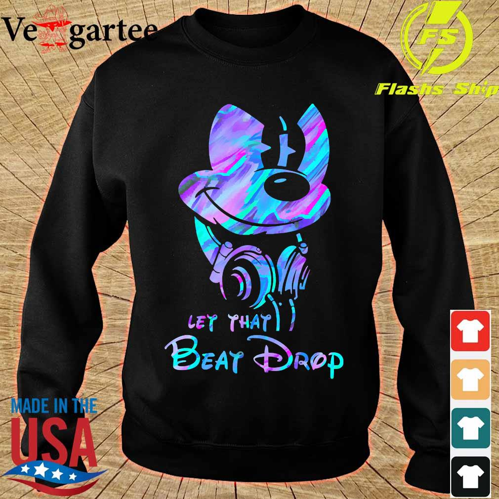 Mickey Mouse let that beat drop s sweater