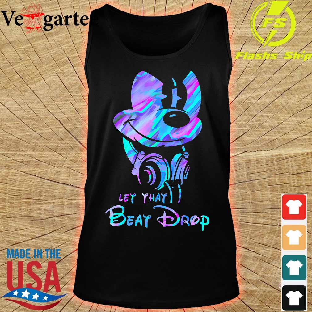 Mickey Mouse let that beat drop s tank top