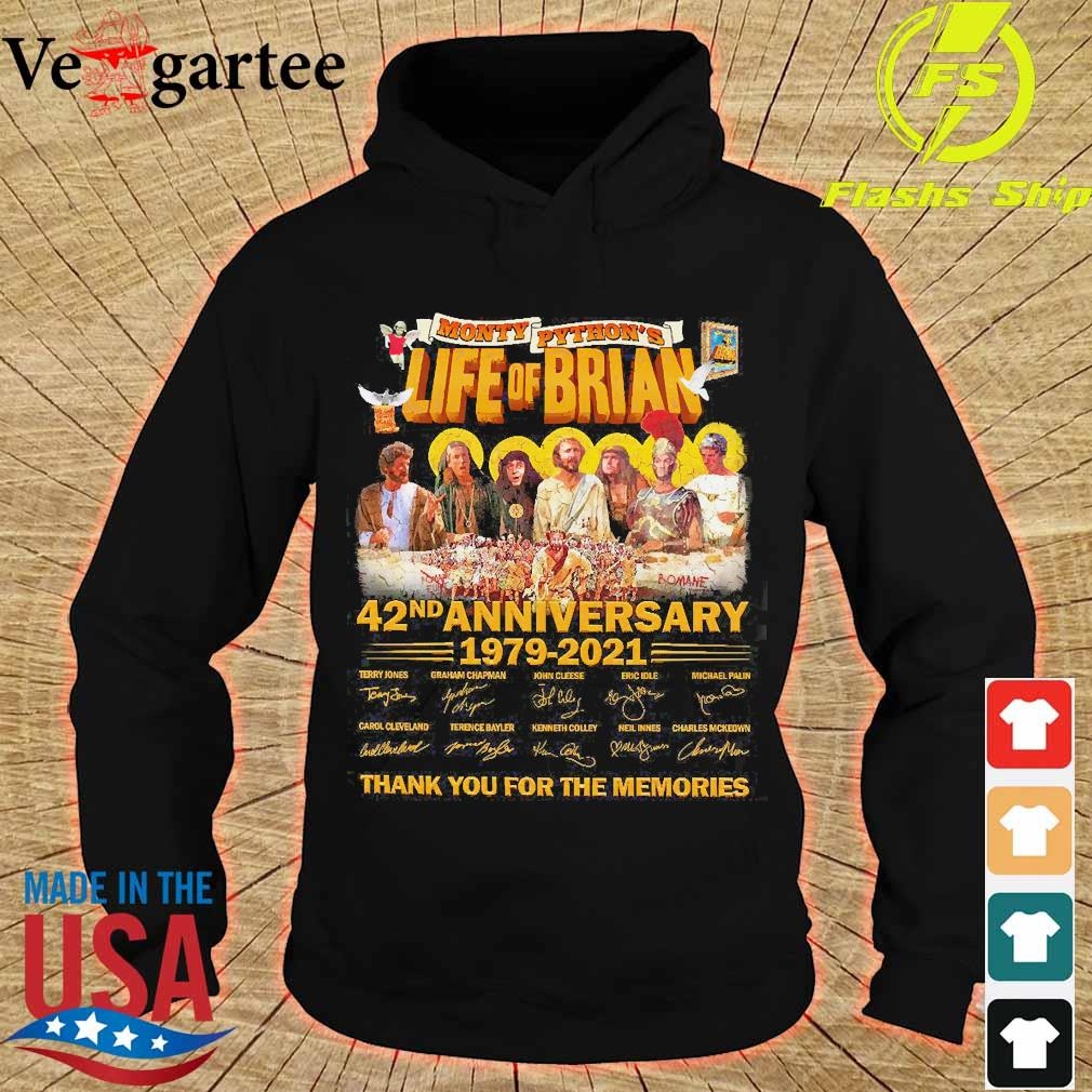 Monty Python's Life of Brian 42nd anniversary 1979 2021 thank You for the memories signatures s hoodie