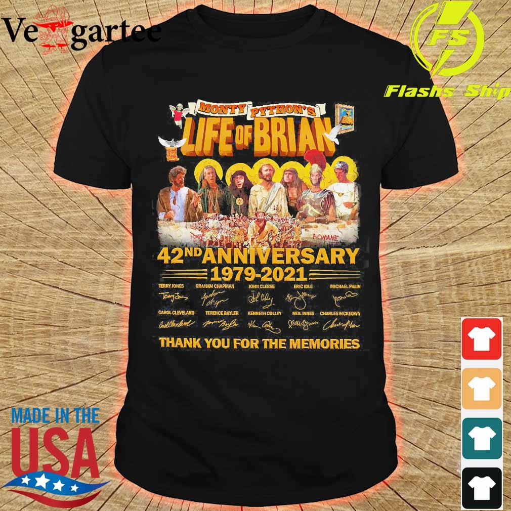Monty Python's Life of Brian 42nd anniversary 1979 2021 thank You for the memories signatures shirt