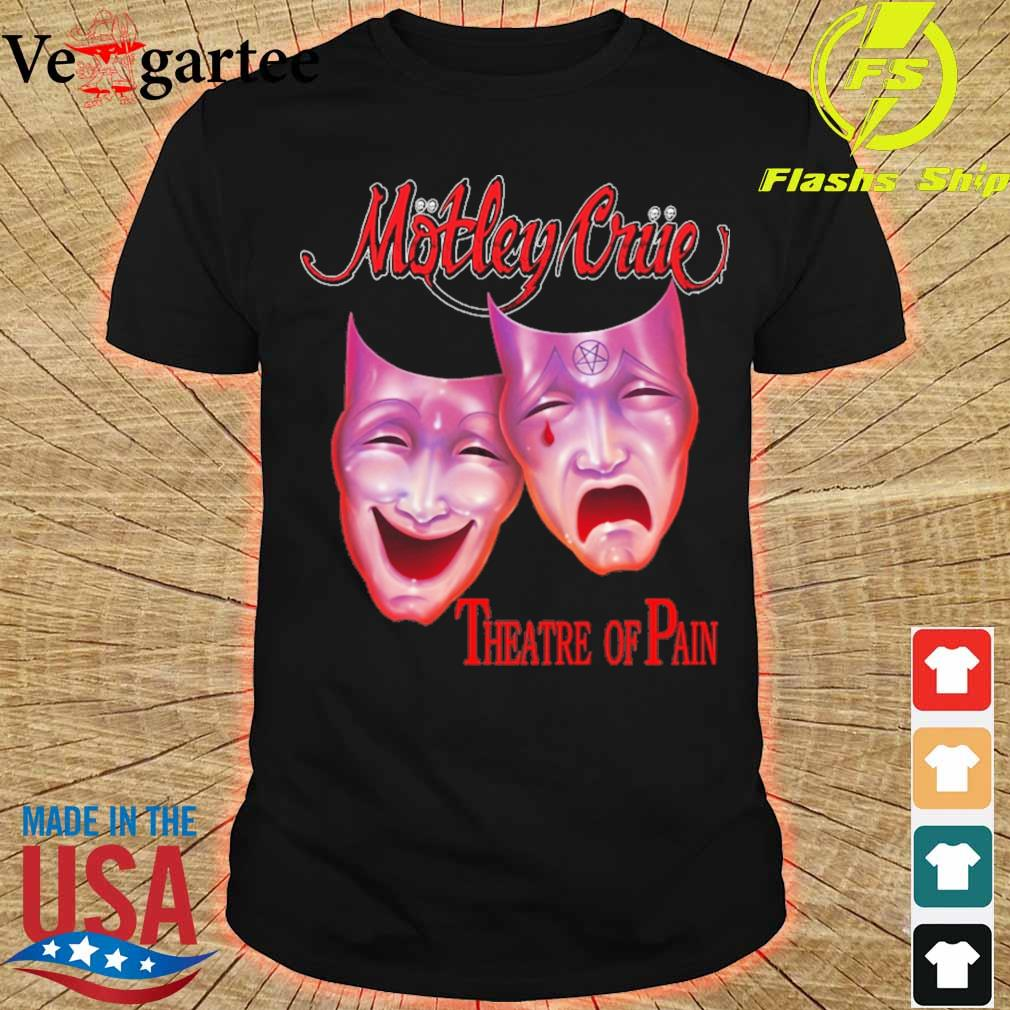 Motley triie theatre of pain shirt