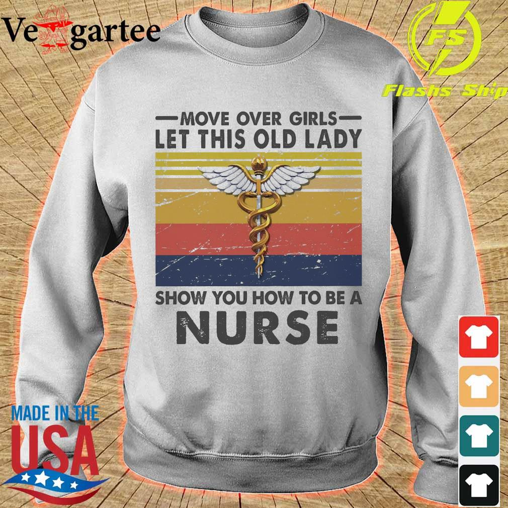 Move over girls let this old lady show You how to be a Nurse vintage s sweater