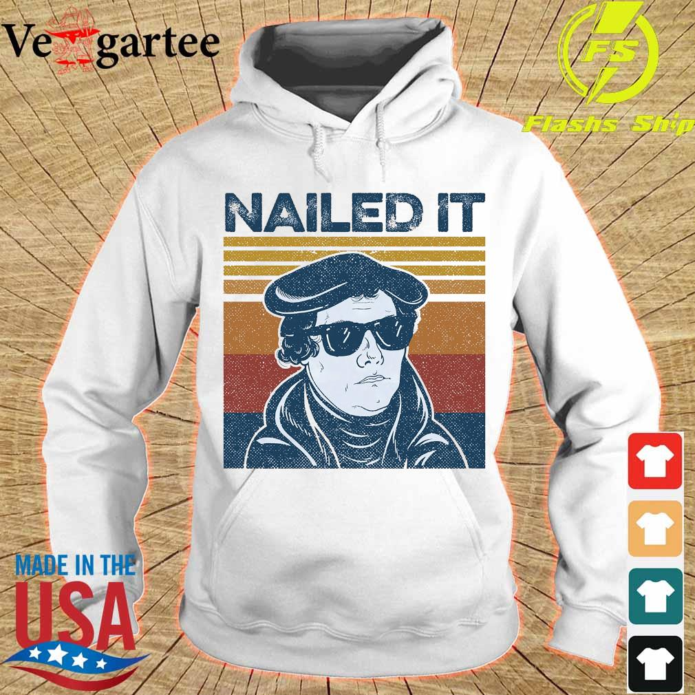 Nailed It Martin Luther vintage s hoodie