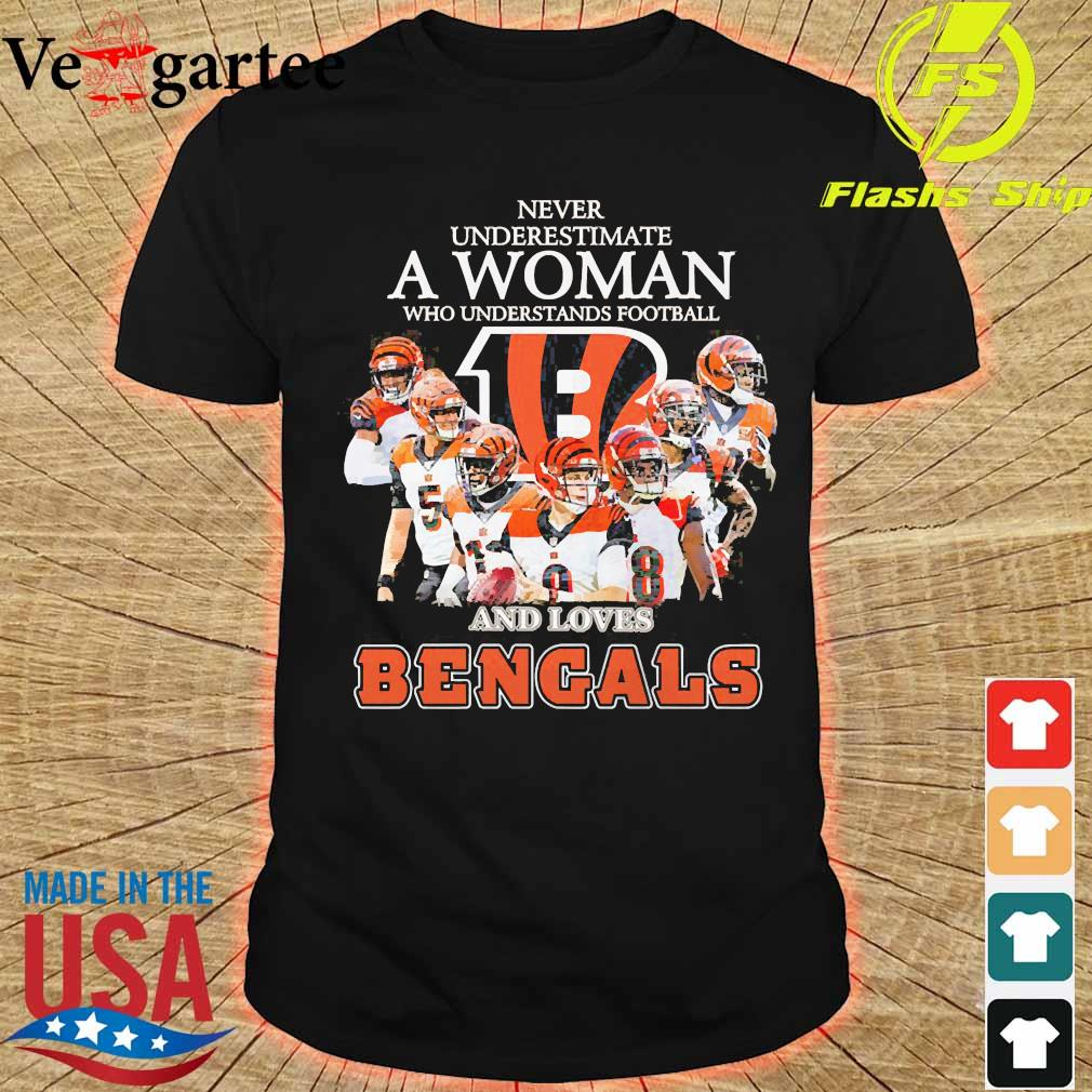 Never underestimate a woman who understands football and loves Bengals shirt