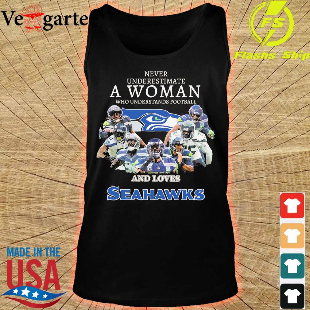 Never underestimate a woman who understands football and loves Seahawks s tank top