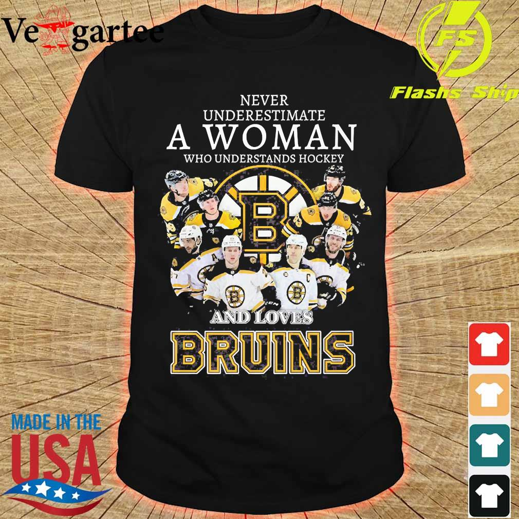 Never underestimate a woman who understands hockey and loves Bruins shirt