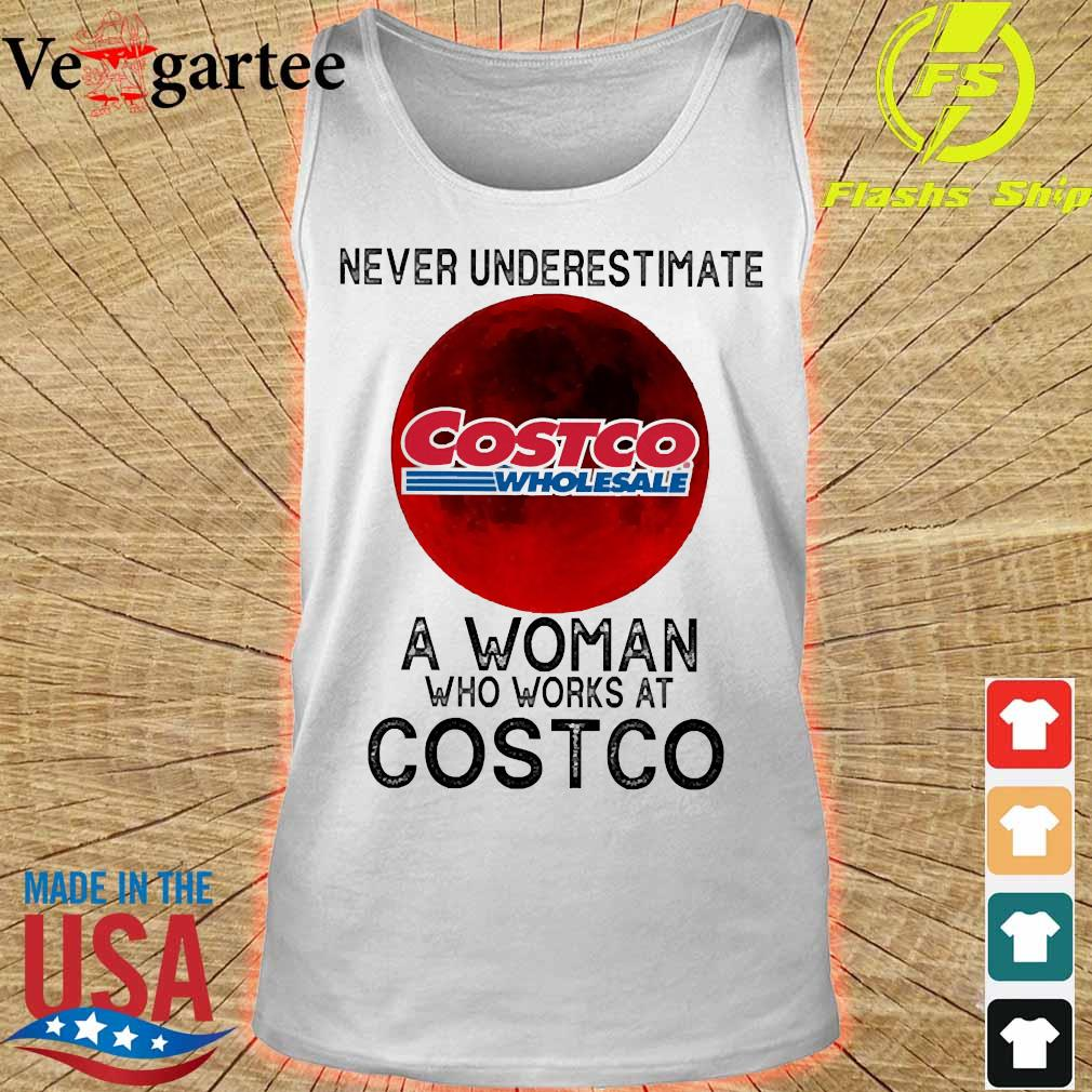 Never underestimate a woman who works at Costco s tank top