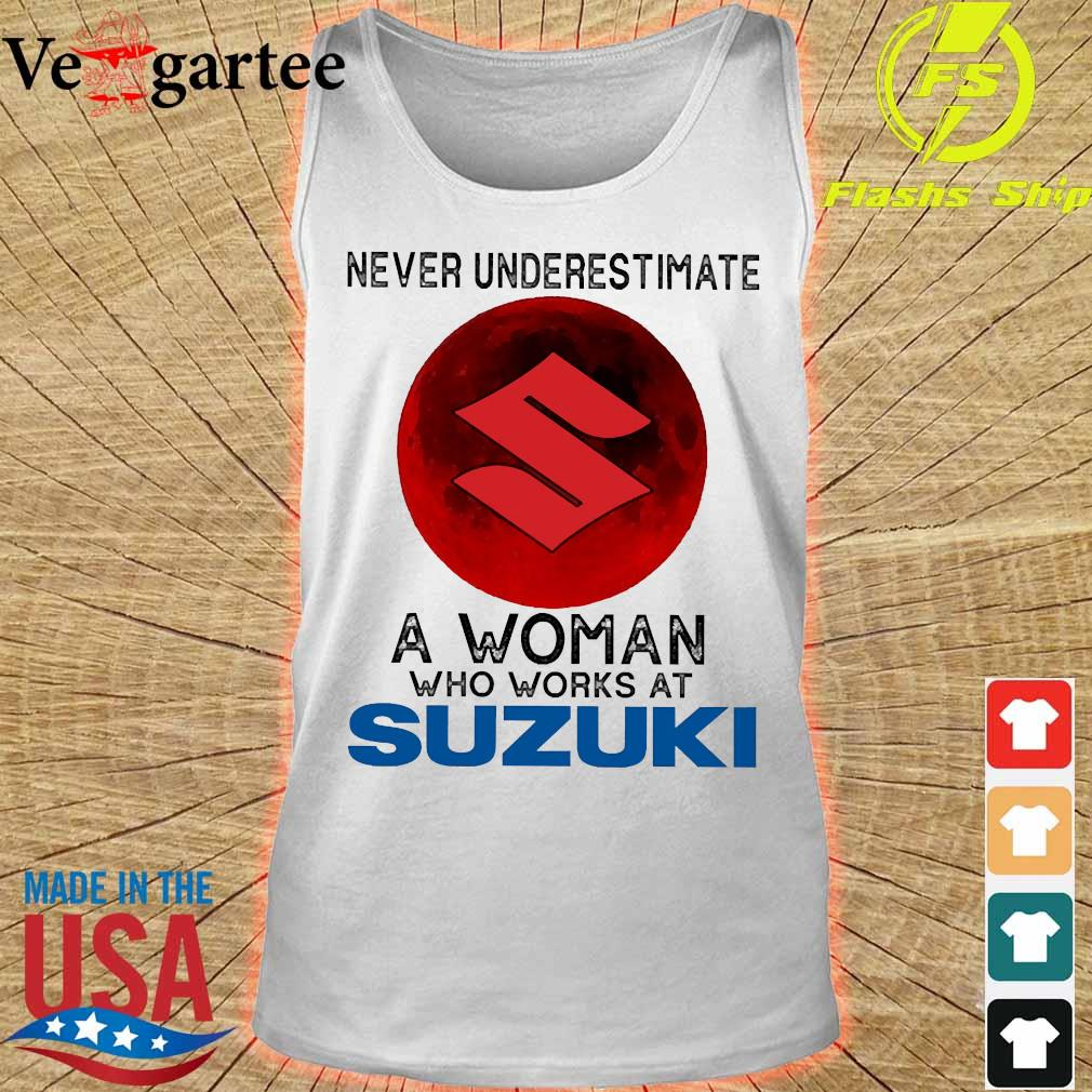 Never underestimate a woman who works at Suzuki s tank top