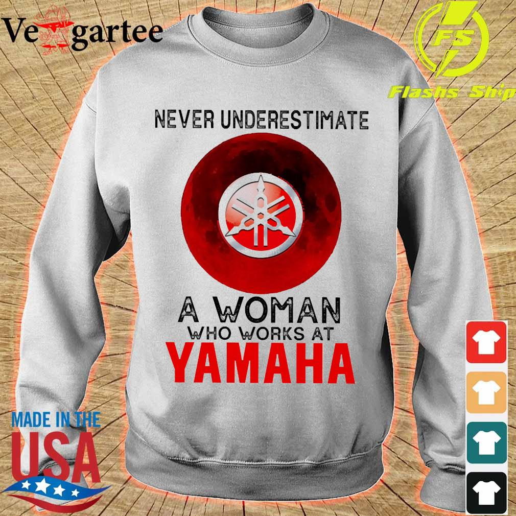 Never underestimate a woman who works at Yamaha s sweater