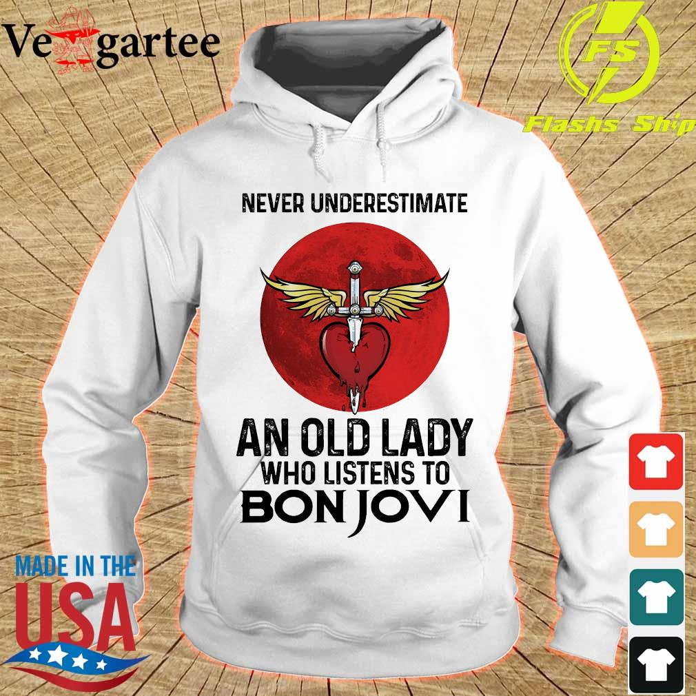 Never underestimate an old lady who listens to Bon Jovi s hoodie