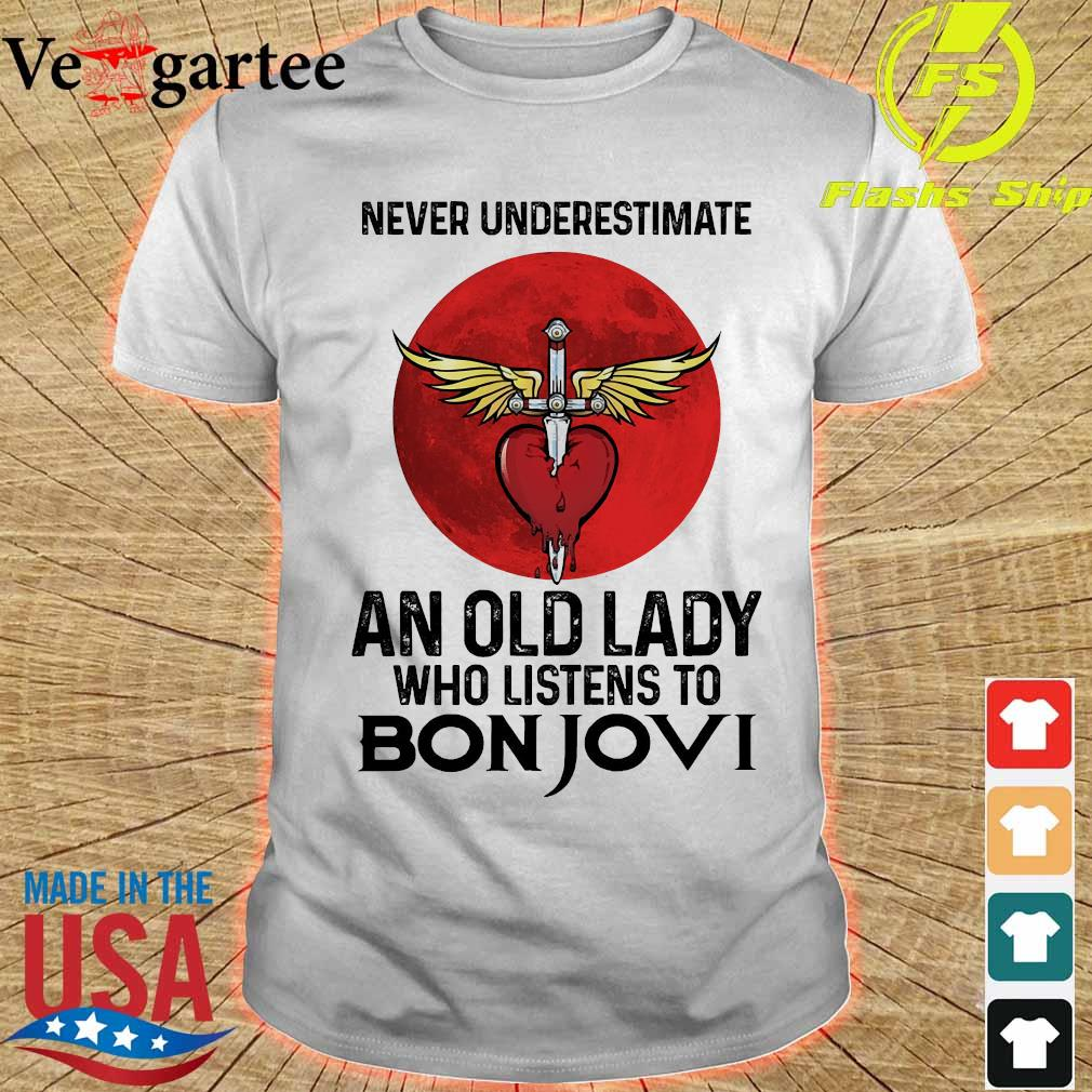 Never underestimate an old lady who listens to Bon Jovi shirt