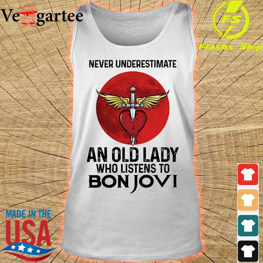 Never underestimate an old lady who listens to Bon Jovi s tank top