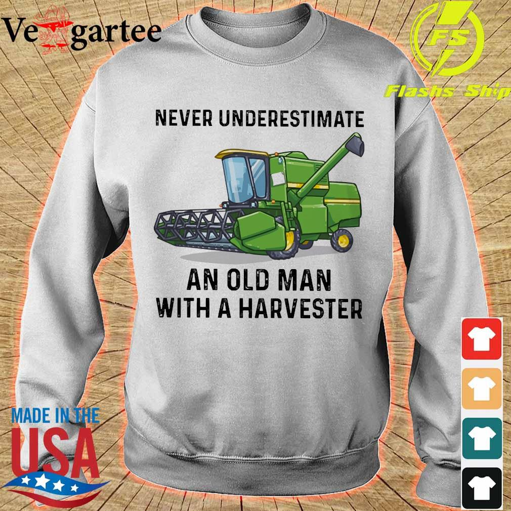 Never underestimate an old man with a Harvester s sweater