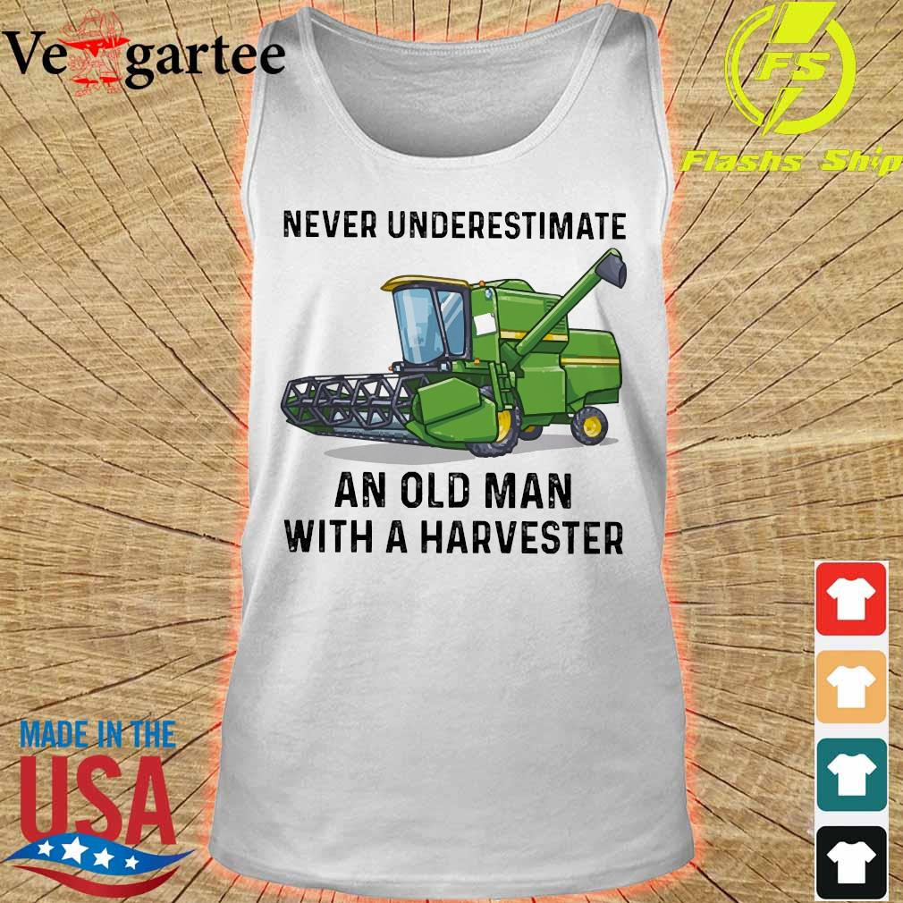 Never underestimate an old man with a Harvester s tank top