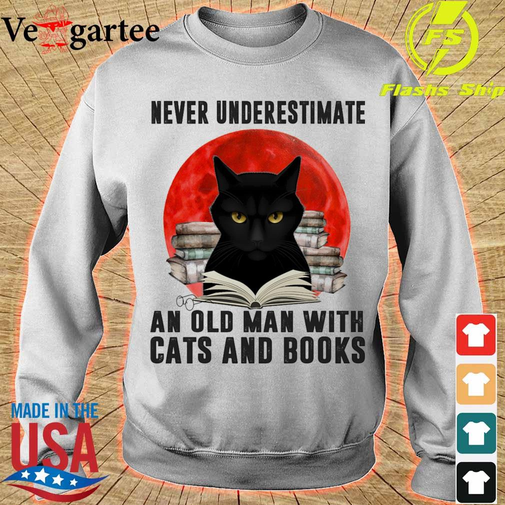 Never underestimate an old man with cats and books Moon s sweater