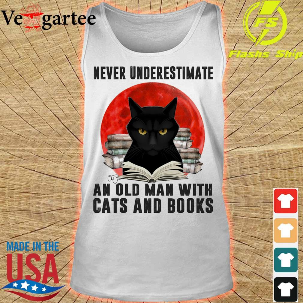 Never underestimate an old man with cats and books Moon s tank top