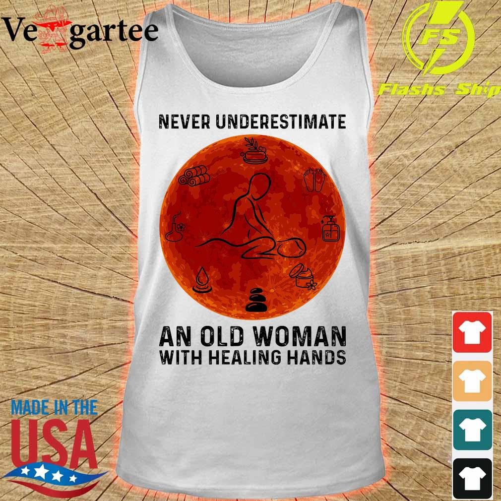 Never underestimate an old woman with healing hands s tank top