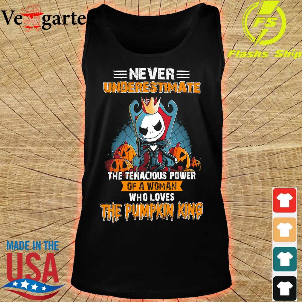 Never underestimate the tenacious power of a woman who loves the Pumpkin King s tank top