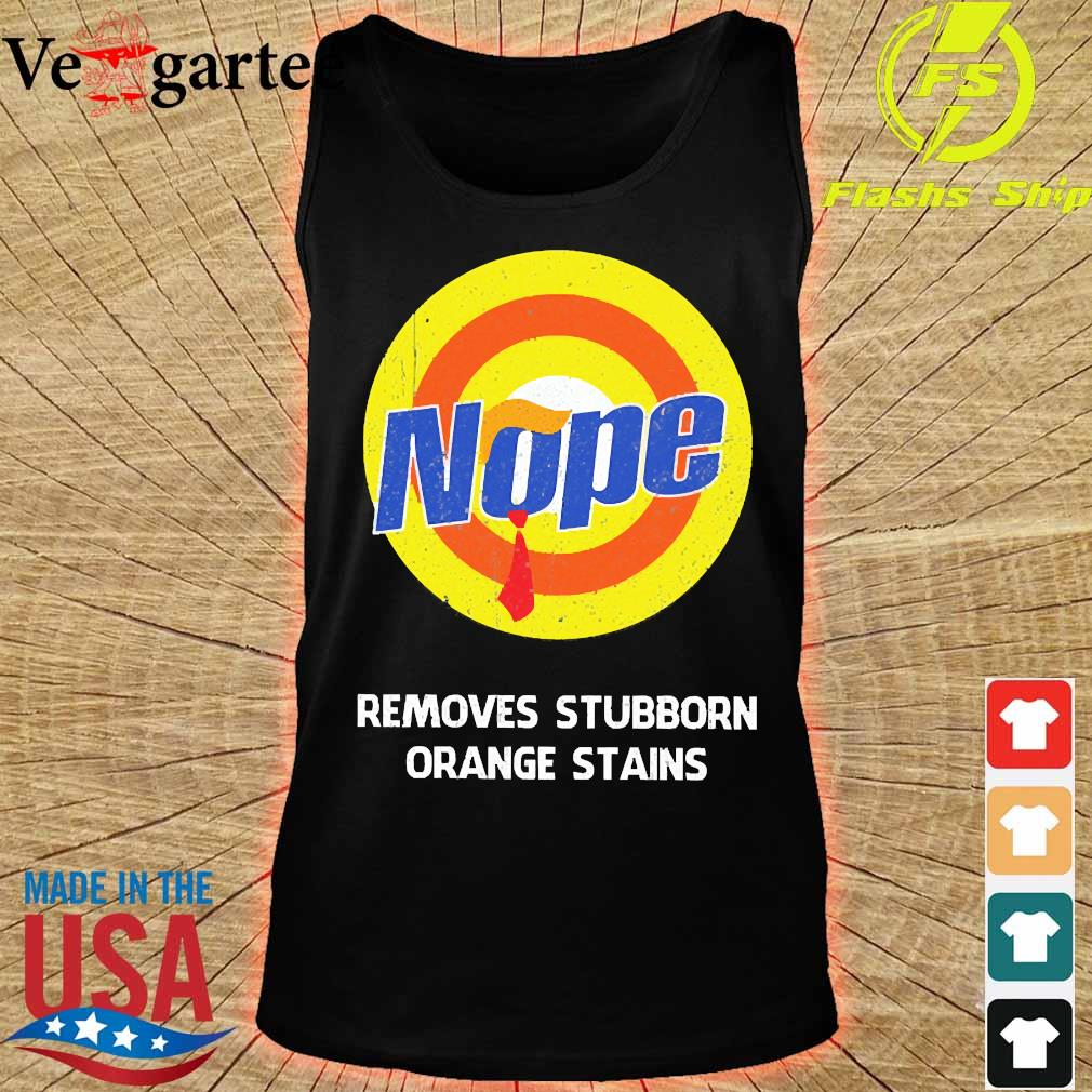 Nope Removes stubborn orange stains s tank top