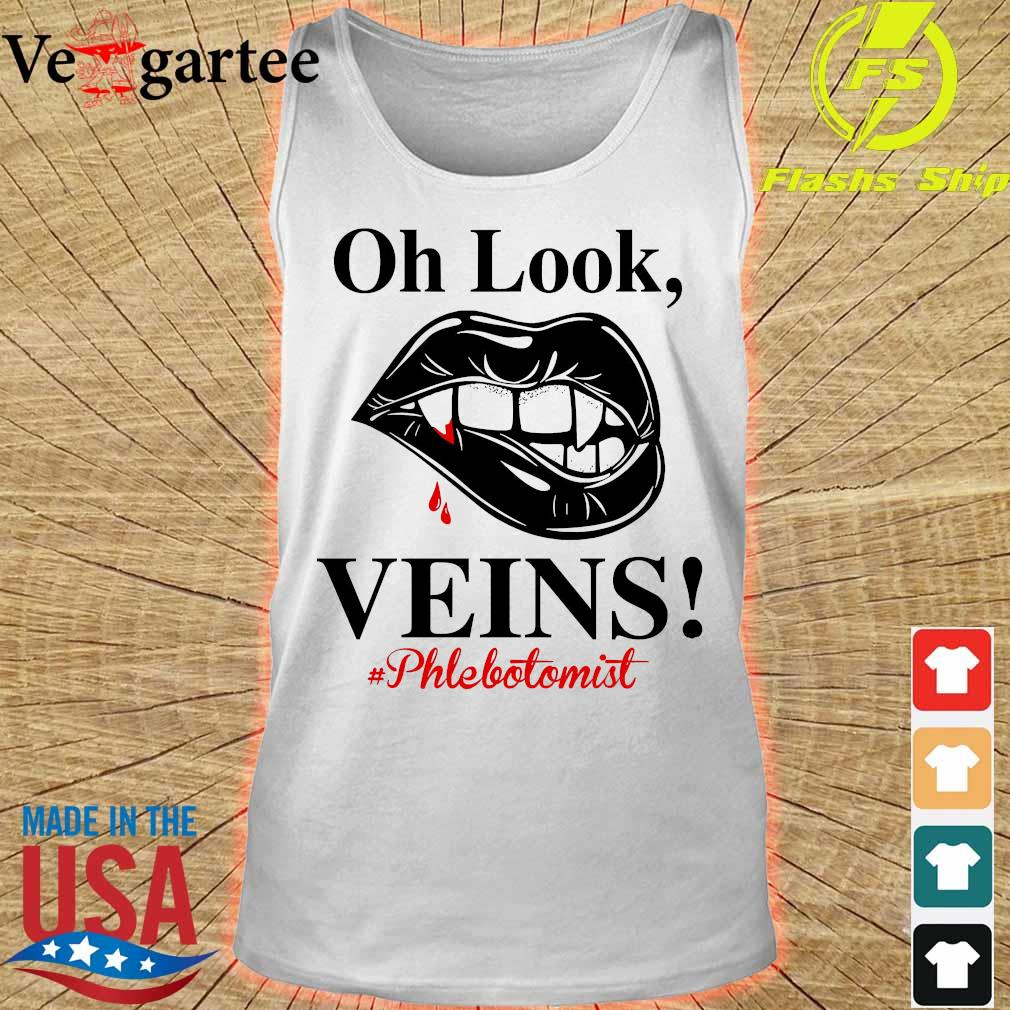 Oh look Veins Phlebotomist s tank top