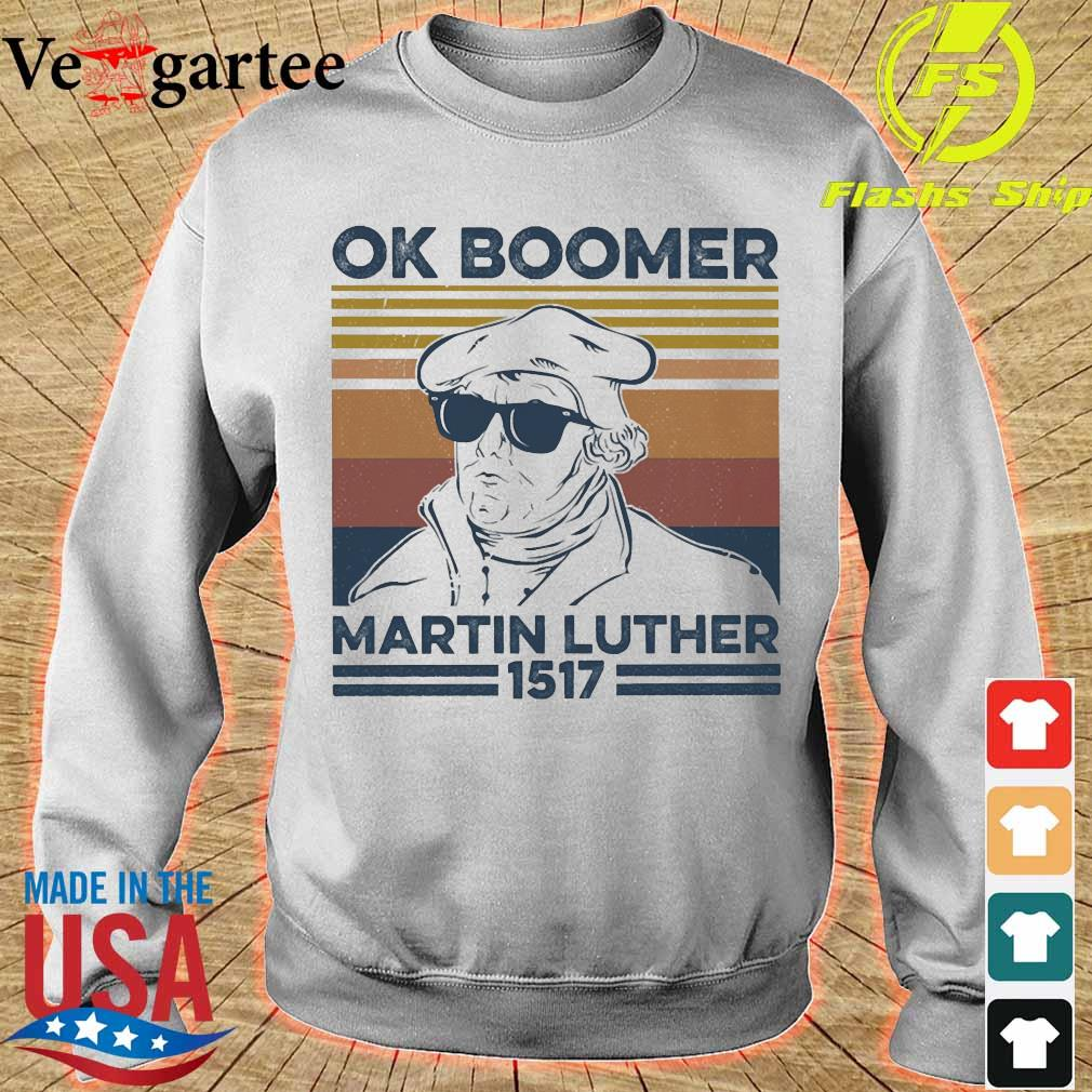 Ok boomer Martin Luther 1517 vintage s sweater