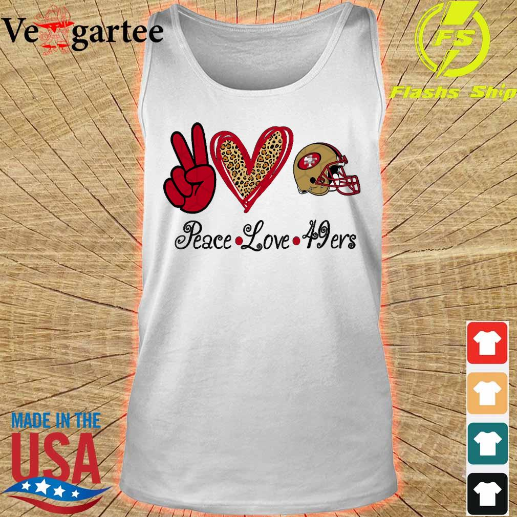 Peace love 49Ers s tank top
