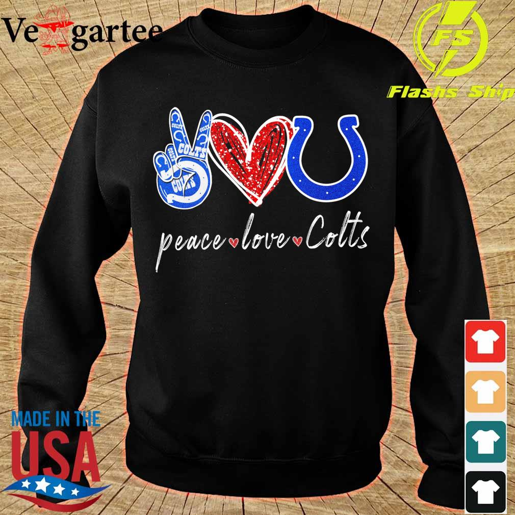 Peace love Colts s sweater
