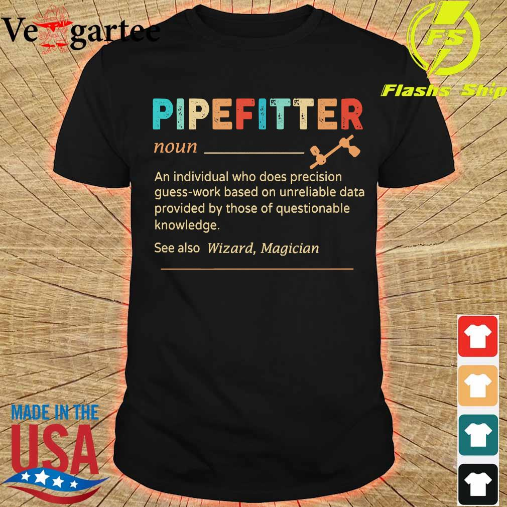 Pipefitter definition shirt