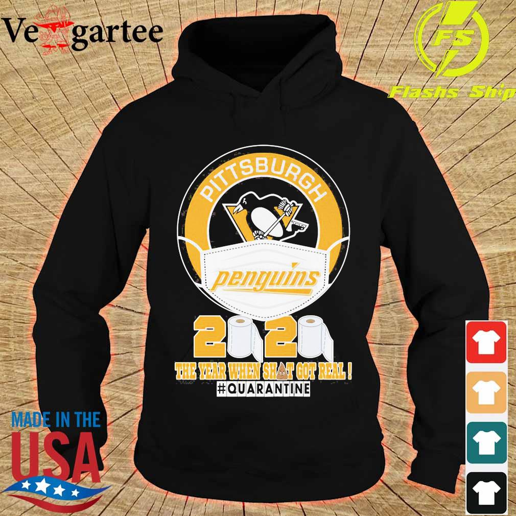 Pittsburgh Penguins face mask 2020 the Year when shit got real quarantine s hoodie
