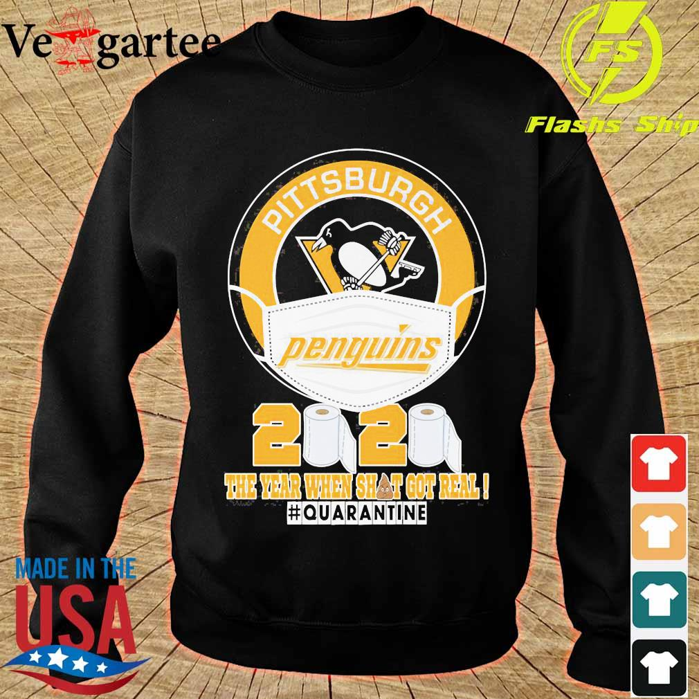 Pittsburgh Penguins face mask 2020 the Year when shit got real quarantine s sweater