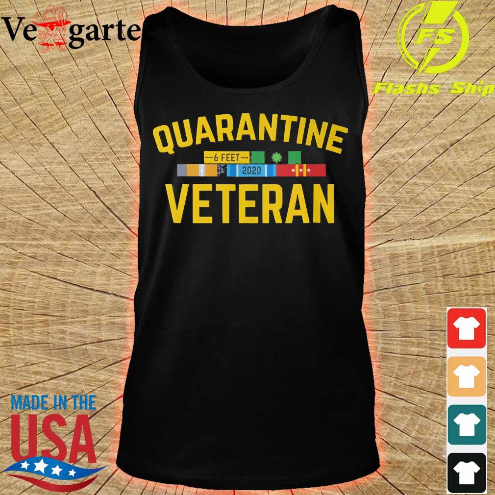 Quarantine Veteran Coronavirus 6 feet 2020 s tank top