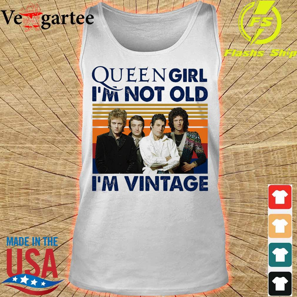 Queen girl I'm not old I'm vintage s tank top