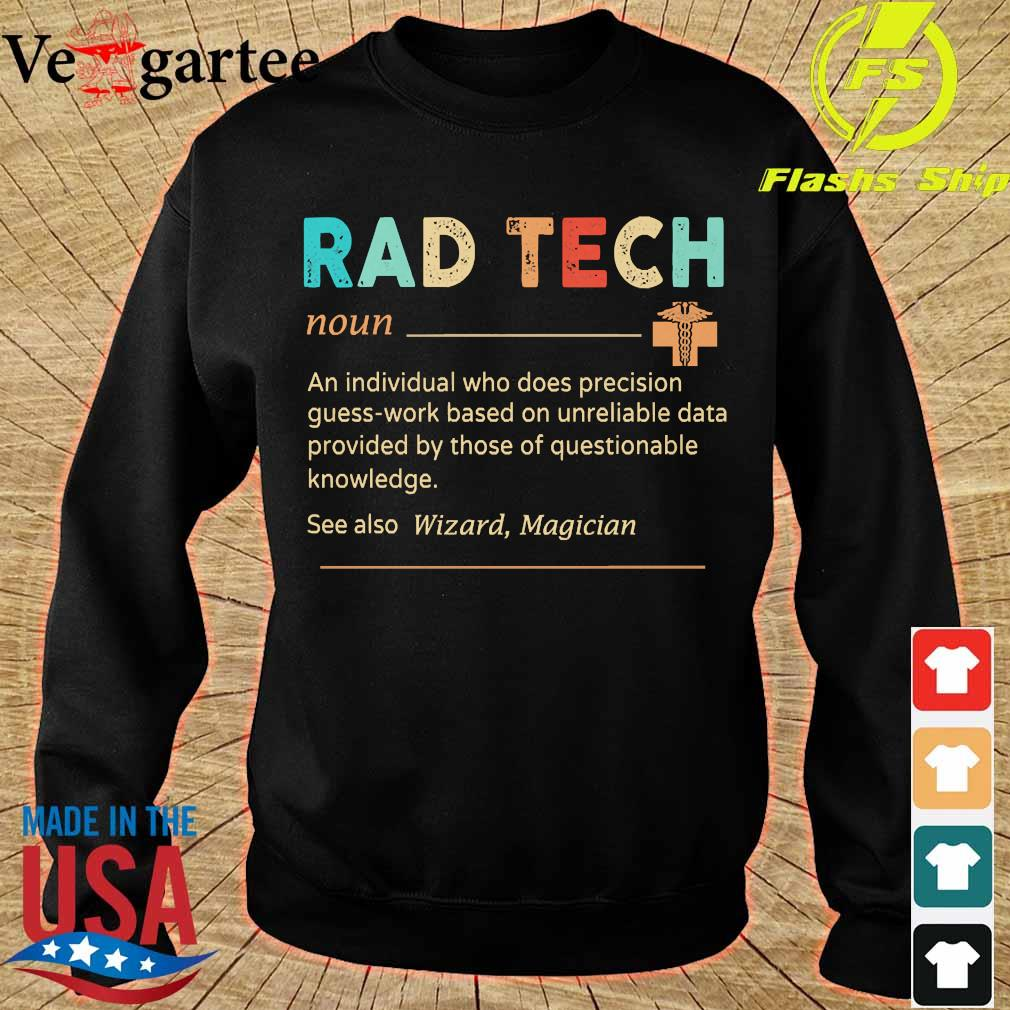 Rad Tech definition s sweater