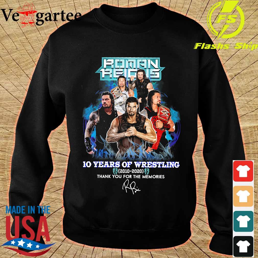 Roman Reigns 10 Years of wrestling 2010 2020 thank You for the memories signature s sweater