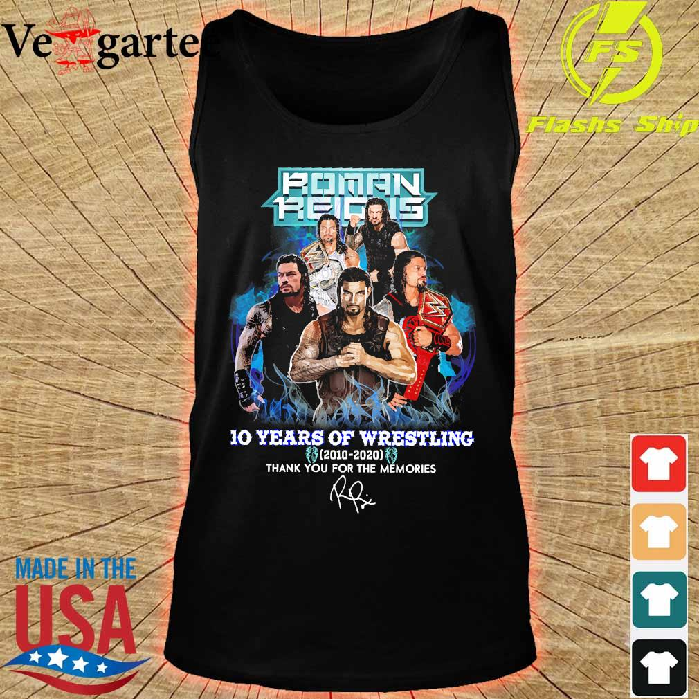 Roman Reigns 10 Years of wrestling 2010 2020 thank You for the memories signature s tank top